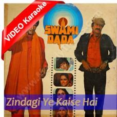Zindagi Ye Kaise Ha - MP3 + VIDEO karaoke - Swami Dada - 1982 - Amit Kumar, Asha