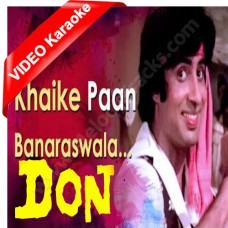 Khaike paan banaras wala - Mp3 + VIDEO karaoke - Don (1978) - Amitabh Bachchan