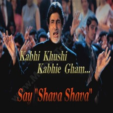 Say shava shava - Karaoke Mp3 - Kabhi khushi kabhi ghum - Amitabh Bachchan