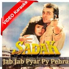 Jab Jab Pyar Pe Pehra - MP3 + VIDEO Karaoke - Sadak - 1991 - Kumar Sanu