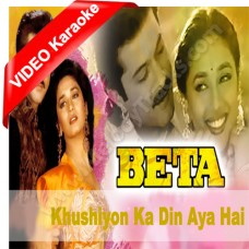 Khushiyon ka din aaya hai - Beta (1992) - Mp3 + VIDEO Karaoke - Anuradha
