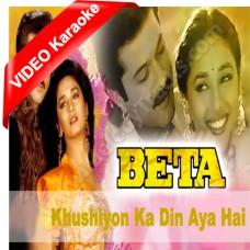 Khushiyon ka din aaya hai - Beta (1992) - Mp3 + VIDEO Karaoke - Anuradha