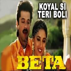 Koyal Si Teri Boli - Karaoke Mp3 - Beta (1992) - Anuradha - Udit