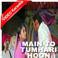 Main tuhamri hoon - Mp3 + VIDEO Karaoke - Sangeet - Anuradha