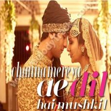 Channa Mereya - Karaoke Mp3 - Arijit Singh - Ae dil hai mushkil