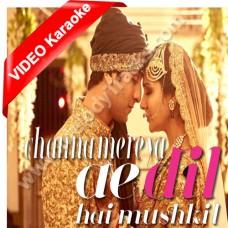 Channa mereya - Mp3 + VIDEO karaoke - Arijit Singh - Ae dil hai mushkil
