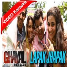 Lapak jhapak - Ghayal Once Again - Mp3 + VIDEO Karaoke - Armaan Malik - Yashita Siddharth