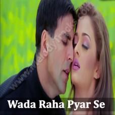 Wada raha pyar se pyar ka - Karaoke Mp3 - Khakee - Arnab chakraborty - Shreya