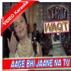 Aage bhi jaane na tu - Mp3 + VIDEO Karaoke - Asha Bhonsle - Waqt