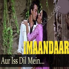 Aur is dil mein kiya rakha hai - Karaoke Mp3 - Asha Bhonsle - imaandaar (1987)