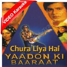 Chura liya hai tum ne jo dil ko - Mp3 + VIDEO Karaoke -  Asha Bhonsle - Yaadon ki baarat (1973)