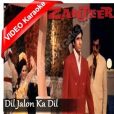 Dil jalon ka dil jala kar - Mp3 + VIDEO Karaoke - Asha Bhonsle - Zanjeer (1973)