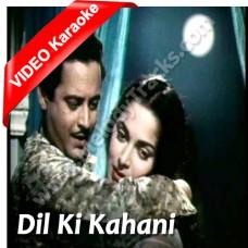 Dil ki kahani rang layi hai - Mp3 + VIDEO Karaoke - Asha Bhonsle - Chaudhavin ka chand (1960)