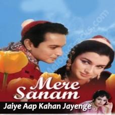 Jaiye aap kahan jayenge - Karaoke Mp3 - Asha Bhonsle - Mere Sanam (1965)