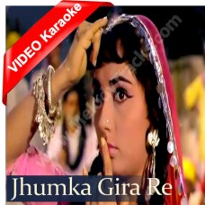 Jhumka gira re - Mp3 + VIDEO Karaoke - Asha Bhonsle - Mera saaya (1966)