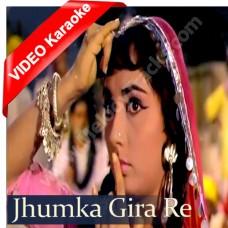 Jhoomka gira re - Mp3 + VIDEO Karaoke - Asha Bhonsle - Mera saaya (1966)