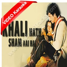 Khali haath shaam aayi hai - Mp3 + VIDEO Karaoke - Asha Bhonsle - Ijaazat (1987)