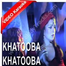 Khatooba - Mp3 + VIDEO Karaoke - Asha Bhonsle - Alibaba Aur 40 Chor