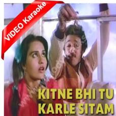 Kitne Bhi Tu Kar Le Sitam - Mp3 + VIDEO Karaoke - Asha Bhonsle - Sanam teri qasam