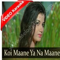 Koi Maane Ya Na Mane - Mp3 + VIDEO Karaoke - Kishore Kumar - Asha - Adhikaar
