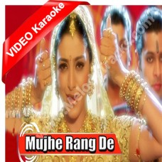 Mujhe rang de - Mp3 + VIDEO Karaoke - Asha Bhonsle - Thakshak (1999)