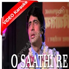 O saathi re - Mp3 + VIDEO Karaoke - Asha Bhonsle - Muqadar Ka Sikandar