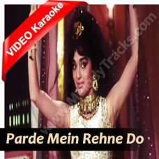 Parde mein rehne do -  Mp3 + VIDEO Karaoke - Asha Bhonsle - Shikar 1968