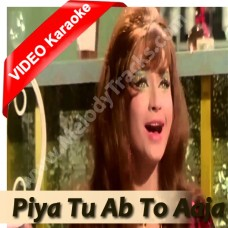 Piya tu ab to aaja - Mp3 + VIDEO Karaoke - Asha Bhonsle - Caravan 1971