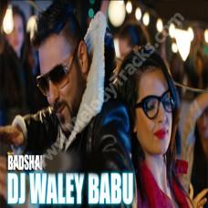 DJ Wale Babu - Karaoke Mp3 - Badshah