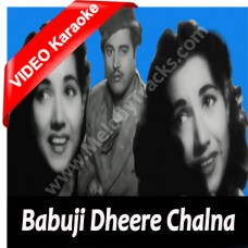 Babuji dheere chalna - Mp3 + VIDEO Karaoke - Geeta Dutt - Aar Paar 1954