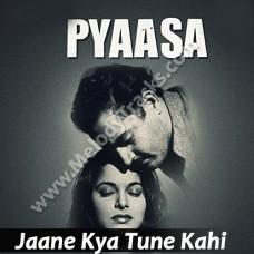 Jaane Kya Tune Kahi - Karaoke Mp3 - Geeta Dutt - Pyaasa 1957