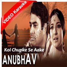Koi Chupke se aake - Mp3 + VIDEO Karaoke - Geeta Dutt - Anubhav 1971