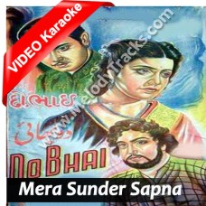 Mera Sunder Sapna Beet Gaya - Mp3 + VIDEO Karaoke - Geeta Dutt - Do Bhai 1947