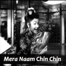 Mera Naam Chin Chin Chu - Karaoke Mp3 - Geeta Dutt - Howrah Bridge 1958