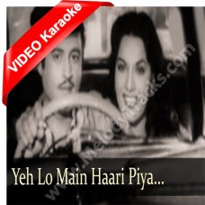 Yeh Lo Main Haari Piya - Mp3 + VIDEO Karaoke - Geeta Dutt - Aar Paar 1954