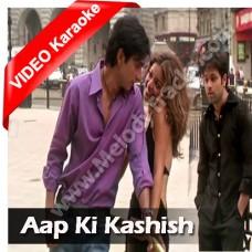 Aap ki kashish - Mp3 + VIDEO Karaoke - Himesh Reshammiya