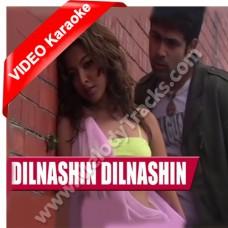 Dilnashin Dilnashin - Mp3 + VIDEO Karaoke - Himesh Reshammiya