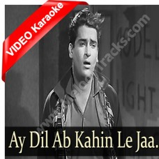 Ae dil kahin le ja - Mp3 + VIDEO Karaoke - Hemant Kumar - Bluff Master 1963