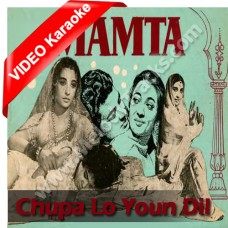 Chupa lo youn dil mein - Mp3 + VIDEO Karaoke - Hemant Kumar - Lata - Mamta 1966