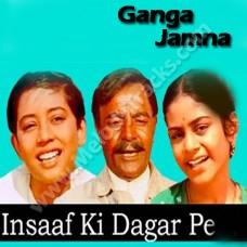 Insaaf ki dagar pe - Karaoke Mp3 - Hemant Kumar - Ganga Jamna 1961