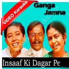 Insaaf ki dagar pe - Mp3 + VIDEO Karaoke - Hemant Kumar - Ganga Jamna 1961