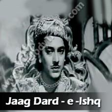 Jaag dard-e-ishq jaag - Karaoke Mp3 - Hemant Kumar - Lata - Anarkali 1953