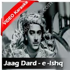 Jaag dard-e-ishq jaag - Mp3 + VIDEO Karaoke - Hemant Kumar - Lata - Anarkali 1953