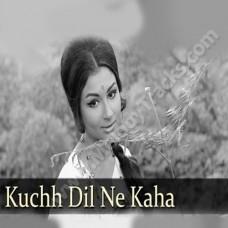 Kuch dil ne kaha - Karaoke Mp3 - Lata - Anupama 1966
