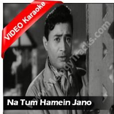 Na tum hamein jano - Mp3 + VIDEO Karaoke - Hemant Kumar - Baat ek raat ki 1962