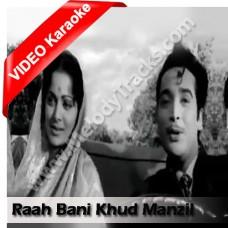 Rah bani khud manzil - Mp3 + VIDEO Karaoke - Hemant Kumar - Kohraa 1964