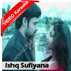 Ishq sufiyana - Mp3 + VIDEO Karaoke - Kamal Khan