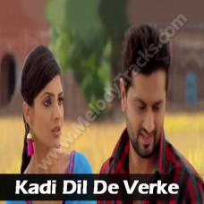 Kadi dil de verke phol - Karaoke Mp3 - Kamal Khan
