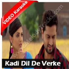 Kadi dil de verke phol - Mp3 + VIDEO Karaoke - Kamal Khan