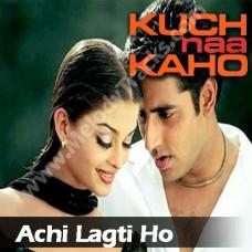 Achi lagti ho - Karaoke Mp3 - Udit Narayan - kavita - Kuch na kaho